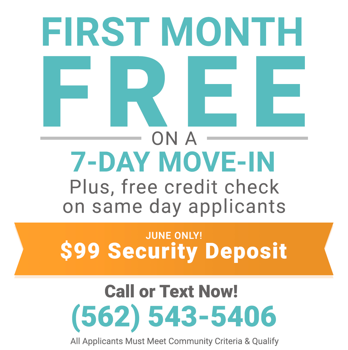 First Month Free on a 7-Day Move-In Specials and free credit check on same-day applicants